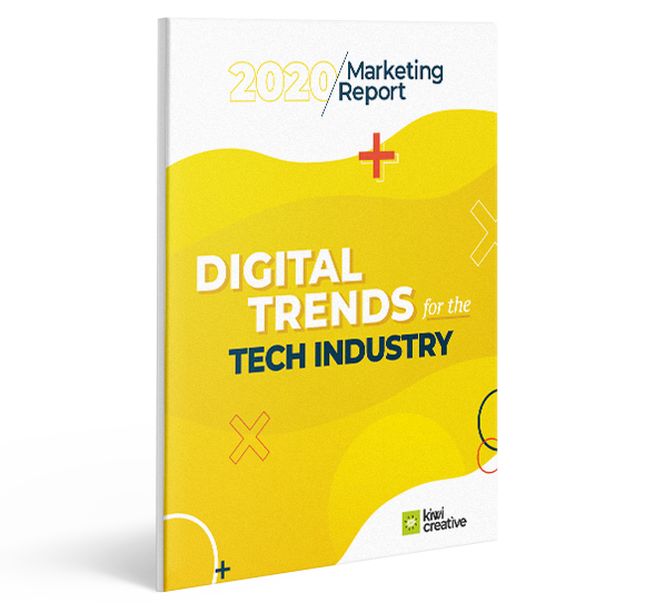 2020 Marketing Report: Digital Trends for the Tech Industry