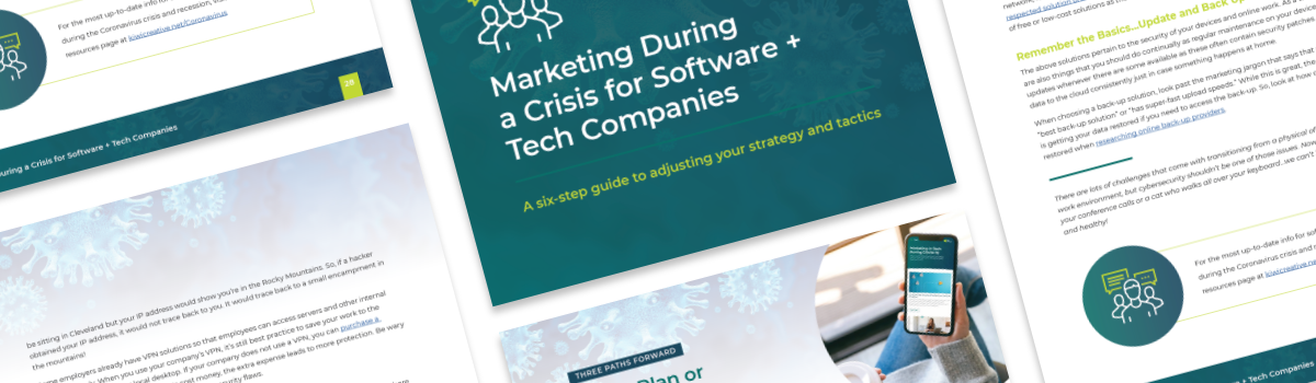 Marketing During a Crisis for Software + Tech Companies
